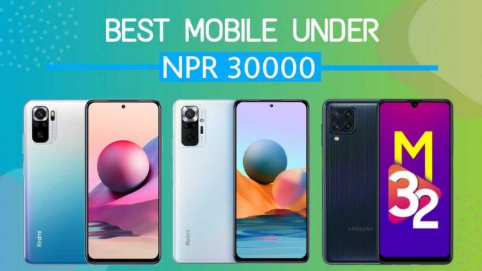 Best Mobiles Phones Under 30000 in Nepal
